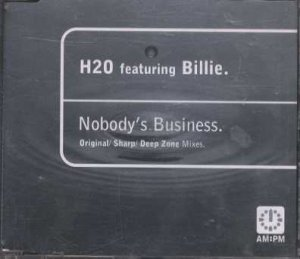 H2O feat Billie - Nobody's Business - UK  CD Single