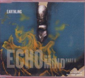 Earthling - Echo On My Mind - UK  CD Single