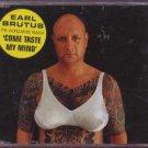 Earl Brutus - Come Taste My Mind - UK  CD Single