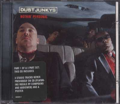 Dust Junkys - Nothin' Personal