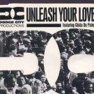 Dodge City Productions - Unleash Your Love - UK  CD Single
