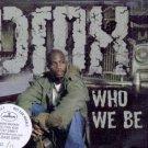 DMX - Who We Be - UK Promo CD Single