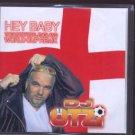 DJ OTZI - Hey Baby - The Unofficial England World Cup Remix - UK Promo  CD Singl