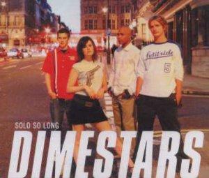 Dimestars - Solo So Long - UK  CD Single