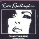 Eve Gallagher - Change Your Mind - UK CD Single