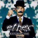 Ether - Watching You - UK CD Single
