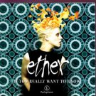 Ether - If You Really Want To Know - UK Promo  CD Single