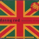 Danny Red - Rolling Stone - UK  CD Single