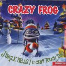 Crazy Frog - Jingle Bells/U Can't Touch This - UK  CD Single