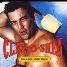 Clay-O-Shea - Rub-A-Dub - Splish Splash - UK  CD Single