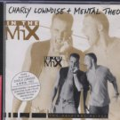Chary Lownoise + Mental Theo - In The Mix - UK  CD