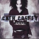Cath Coffey - Say What You Say - UK  CD Single