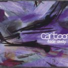 Cartoon - Fade Away - UK  CD Single