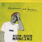 Boom Boom Mancini - Arguments and Alcohol - UK  CD Single