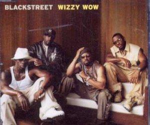 Blackstreet - Wizzy Wow - UK Promo CD Single
