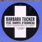 Barbara Tucker ft Darryl D'Bonneau - Stop Playing With My Mind - UK CD Single