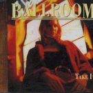 Ballroom - Take It - UK  CD Single