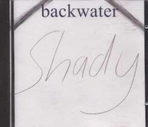 Backwater - Shady - UK  CD Single