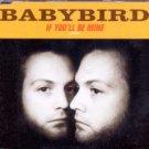 Babybird - If You'll Be Mine - UK CD Single