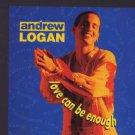 Andrew Logan - Love Can Be Enough - UK Promo  CD Single
