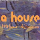 A House - Without Dreams - UK CD Single
