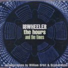18Wheeler - The Hours And The Times - UK  CD Single
