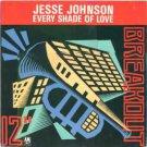 "Jesse Johnson - Every Shade Of Love - UK   12"" Single - USAT637 vg/ex"