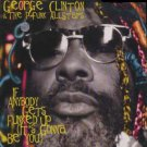 """George Clinton & The P-Funk Allstars - If Anybody Gets Funked Up - UK   12"""" Sing"""