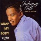 "Johnny Gill - Wrap My Body Tight - UK   7"" Single - ZB44271 ex/m"