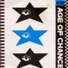 "Age Of Chance - Kiss - UK   7"" Single - AGE5 ex/ex"