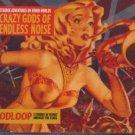 Crazy Gods Of Endless Noise - Godloop  - UK CD Single