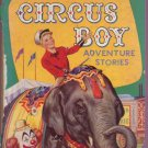 Circus Boy - Circus Boy Adventure Stories - UK Book -  vg