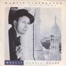 "Martin Stephenson And Daintees - Wholly Humble Heart - UK 7"" Single - SK36 ex/m"