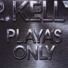 "R, Kelly Ft The Game - Playas Only - EU 12"" Single - PLAYAS012 m/m"
