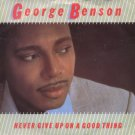 "George Benson - Never Give Up On A Good Thing - UK 7"" Single - K17902 ex/m"