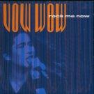 "Vow Wow - Rock Me Now - UK 7"" Single - VWW1 vg/ex"