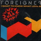 "Foreigner - I Want To Know What Love Is - UK 7"" Single - 789596-7 vg/ex"