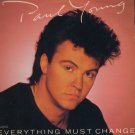 "Paul Young - Everything Must Change - UK 7"" Single - A4972 ex/m"