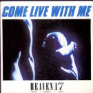 "Heaven 17 - Come Live With Me - UK 7"" Single - VS607 ex/m"