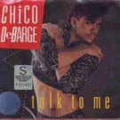 "Chico DeBarge - Talk To Me - USA 7"" Single - 1858MF ex/m"