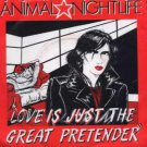 "Animal Nightlife - Love Is Just The Great Pretender - UK 7"" Single - IVLA2881 e"