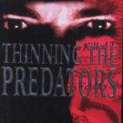 Thinning the Predators by Daina Graziunas & Jim Starlin PB Book