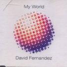 David Fernandez - My World - UK 3 Track CD Single