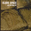 Blank Space - 60 Second EP - UK CD Single
