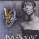 Brandy - What About Us? - UK 3 track Promo CD Single