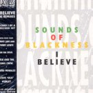 "Sounds Of Blackness - I Believe - UK 12"" Single"