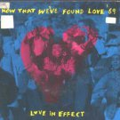 "Love In Effect - Now That We've Found Love '89 - UK 7"" Single"