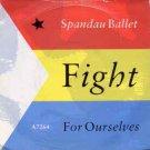 "Spandau Ballet - Fight For Ourselves - UK 7"" Single"