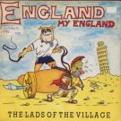 "The Lads Of The Village - England My England - UK 7"" Single"