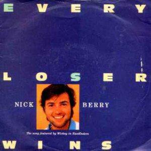 "Nick Berry - Every Loser Wins - UK 7"" Single"